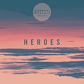 Heroes - EP by Various Artists
