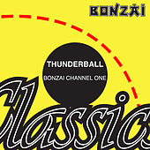 Bonzai Channel One by Thunderball