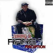 Rare Perception by Jimmy B