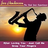 The Soul Jazz Experience von Joe Henderson