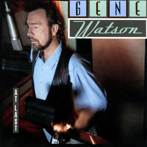 At Last by Gene Watson