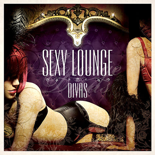 Sexy Lounge Divas by Various Artists