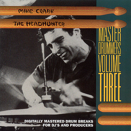 Play & Download Master Drummers Vol. 3 by Mike Clark | Napster