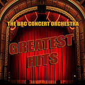 Greatest Hits by BBC Concert Orchestra