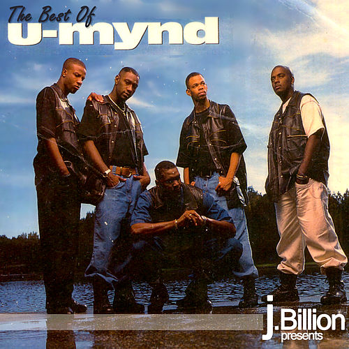 j.Billion Presents The Best Of U-MYND by Various Artists
