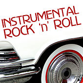Play & Download Instrumental Rock 'n' Roll by Various Artists | Napster