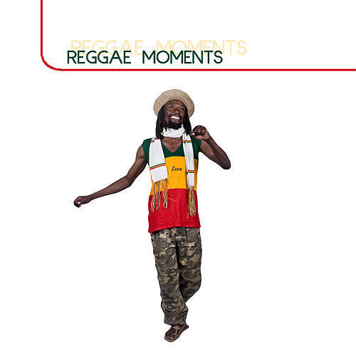 Reggae Moments by Various Artists
