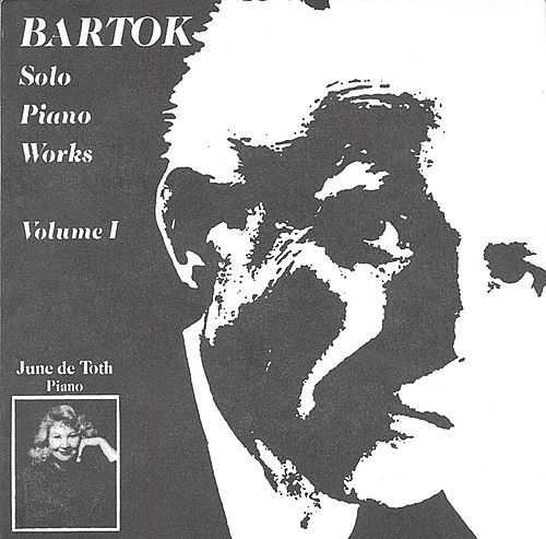 Solo Piano Works Volume 1 by Bela Bartok