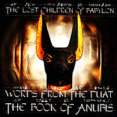 Play & Download Words From The Duat - The Book Of Anubis by The Lost Children Of Babylon | Napster