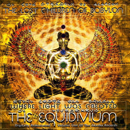 Play & Download Where Light Was Created - The Equidivium by The Lost Children Of Babylon | Napster