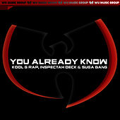 You Already Know - Single (Clean Version) by Inspectah Deck