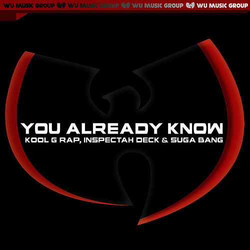 Play & Download You Already Know - Single (Clean Version) by Inspectah Deck | Napster
