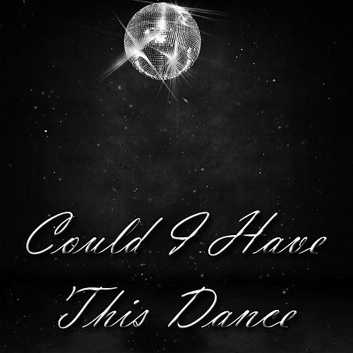 Play & Download Could I Have This Dance by Studio All Stars | Napster