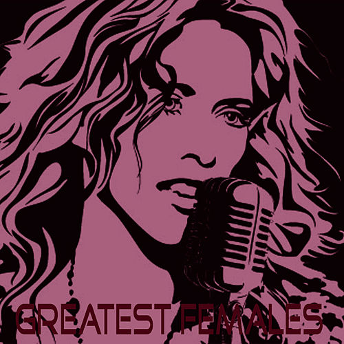 Play & Download Greatest Females by Studio All Stars | Napster