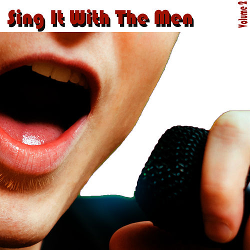Sing It With The Men Vol 2 by Studio All Stars