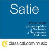 Play & Download Erik Satie, 3 Gymnopédies by France Clidat | Napster