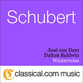Play & Download Franz Schubert, Winterreise, D. 911 by José van Dam | Napster