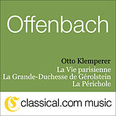 Jacques Offenbach, La Vie Parisienne by Various Artists