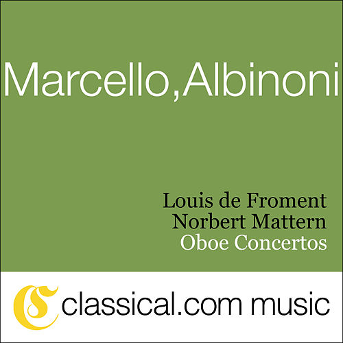 Play & Download Alessandro Marcello, Oboe Concerto In D Minor by Various Artists | Napster