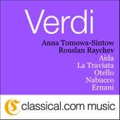 Giuseppe Verdi, Aida by Anna Tomowa-Sintow