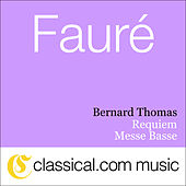 Gabriel Fauré, Requiem, Op. 48 by Various Artists