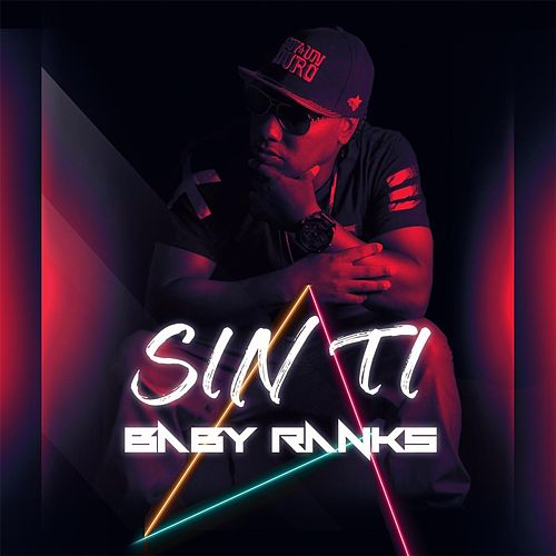 Sin Ti by Baby Ranks