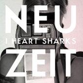 Neuzeit by I Heart Sharks