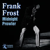 Play & Download Midnight Prowler by Frank Frost | Napster
