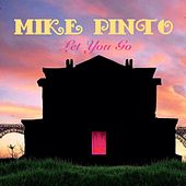 Let You Go by Mike Pinto