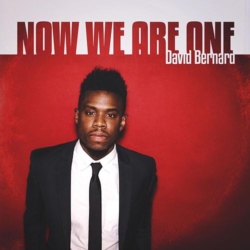 Now We Are One von David Bernard