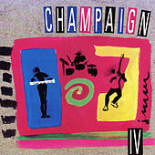 Play & Download Champaign IV by Champaign | Napster