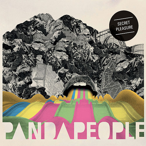 Secret Pleasure by Panda People