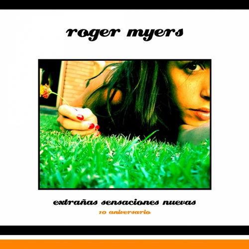 Extrañas Sensaciones Nuevas by Roger Myers