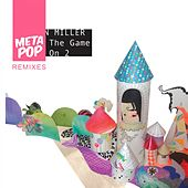 Play The Game: MetaPop Remixes by Alton Miller