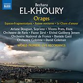 Bechara El-Khoury: Orages (Live) by Various Artists