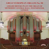 Great European Organs, Vol. 90 by Gerard Brooks
