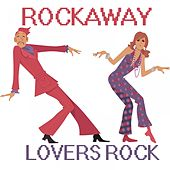 Rockaway Lovers Rock, Vol. 2 by Various Artists