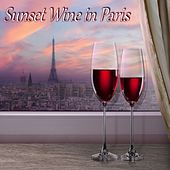 Sunset Wine in Paris: 30 Romantic Love Songs by Various Artists