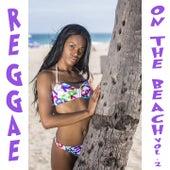 Reggae on the Beach, Vol. 2 by Various Artists