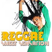 Reggae Sweet Sensation by Various Artists