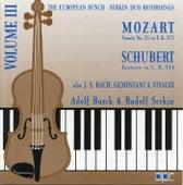 The European Busch-Serkin Duo Recordings, Vol. 3 - Vivaldi, Bach, Mozart & Schubert by Adolf Busch