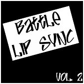 Battle Lip Sync Vol. 2 by Various Artists
