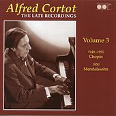 The Late Recordings, Vol. 3 (1949-1951) by Alfred Cortot