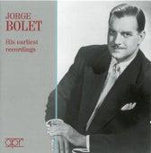 Jorge Bolet: His Earliest Recordings (1952-1953) by Jorge Bolet