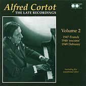 The Late Recordings, Vol. 2 (1947-1949) by Alfred Cortot