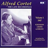 The Late Recordings, Vol. 1 (1947) by Alfred Cortot