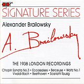 Signature Series: A. Brailowsky London Recordings by Alexander Brailowsky