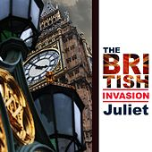 The British Invasion: Juliet von Various Artists