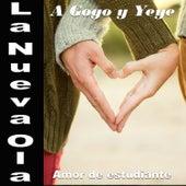 La Nueva Ola A Gogo y Yeye: Amor de Estudiante de Various Artists