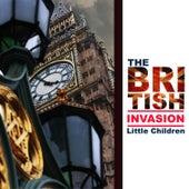The British Invasion: Little Children von Various Artists